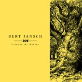 Bert Jansch - When the Circus Comes to Town