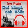 Dat klingk noh Kölle - EP - Leon Franke