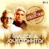 The Collection Gulzar Javed Akhtar