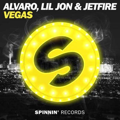 VEGAS - Single - Alvaro, Lil Jon & Jetfire album