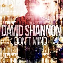 Don't Mind - Single - David Shannon Album Cover