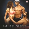 Sirf Tu From Ishq Junoon Single