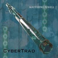 Cybertrad by Matthew Olwell on Apple Music