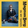 Magnus Berg - In My Shoes artwork
