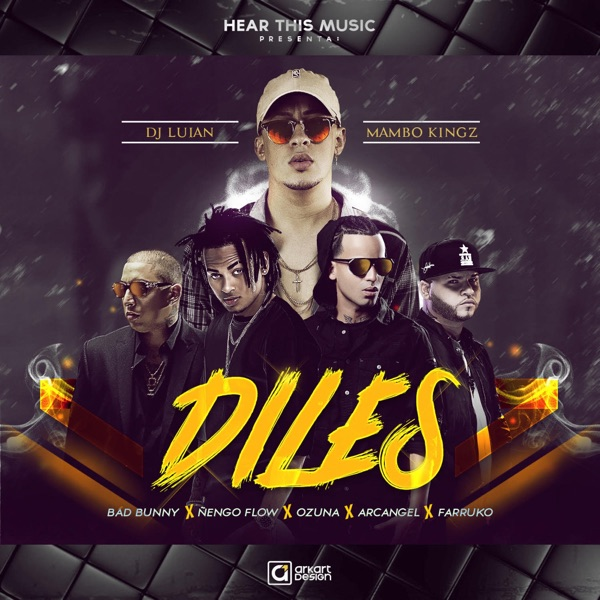 Ozuna, Bad Bunny & Farruko - Diles (feat. Arcangel, Nengo Flow, Dj Luian & Mambo Kings) - Single album wiki, reviews