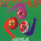 Aserejé (Chiringuito Club Single Edit) - Las Ketchup