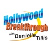 Hollywood Breakthrough Show with Danielle Tillis : TV & Film | Comedy | Podcast For Entertainment Careers In TV & Film