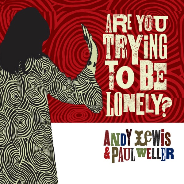 Are You Trying to Be Lonely - EP