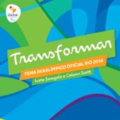 Transformar - Tema Paralímpico