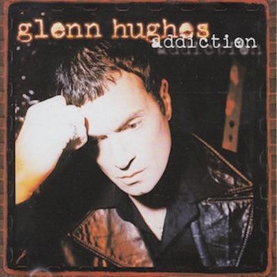 Addiction - Glenn Hughes