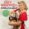 Gift Wrapped 3 - A Holiday Smörgåsbord