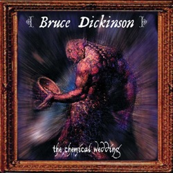 The Chemical Wedding (2001 Remaster) - Bruce Dickinson Album Cover