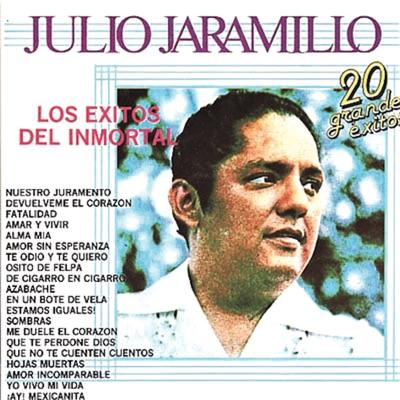 Los Éxitos del Inmortal Julio Jaramillo - Julio Jaramillo