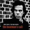 The Boatman's Call (2011 Remastered Edition) - Nick Cave & The Bad Seeds