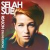 Reason (Deluxe Edition), Selah Sue