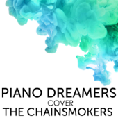 Closer  Piano Dreamers - Piano Dreamers