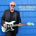 "Myles Goodwyn - I'll Hate You (Till Death Do Us Part) [feat. Kenny ""Blues Boss"" Wayne] [with Frank Marino]"