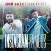 Instagram Famous feat Zack Knight Single