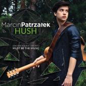 Hush-Marcin Patrzałek