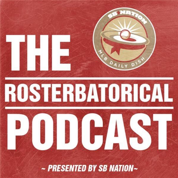 MLB Daily Dish: The Rosterbatorical
