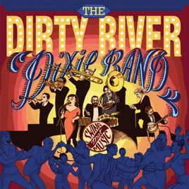 Image result for The Dirty River Dixie Band