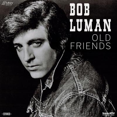 Old Friends - Bob Luman