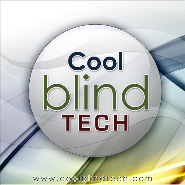 All Cool Blind Tech Shows by CBT on Apple Podcasts