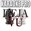 Karaoke Pro - Deja Vu (Originally Performed by Post Malone & Justin Bieber)