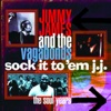Sock It to 'Em J.J. - The Soul Years - Jimmy James & The Vagabonds