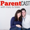 ParentCast: New Parents | New Babies | New Adventures | A New Kind Of Crazy