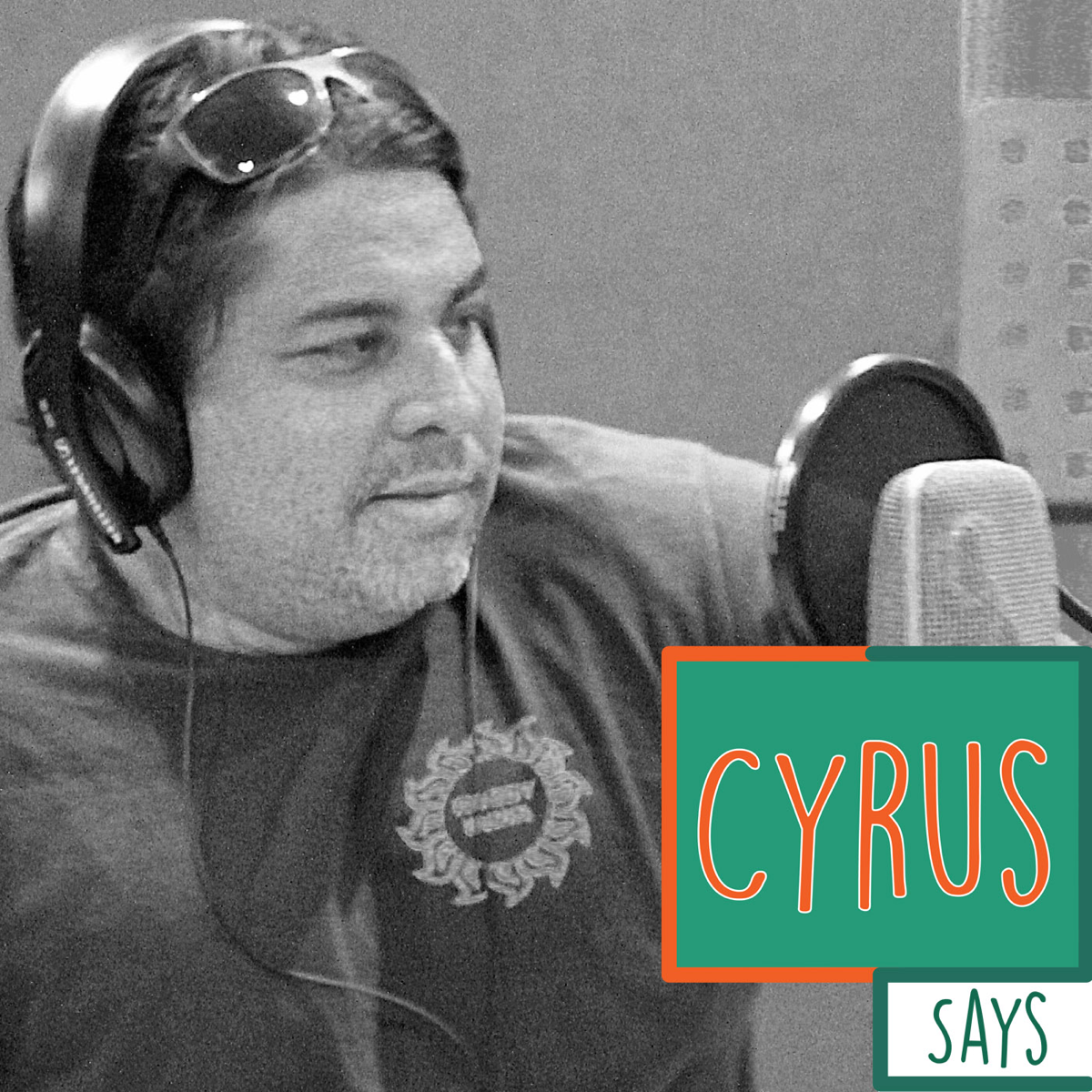 Best episodes of Cyrus Says | Podyssey Podcasts