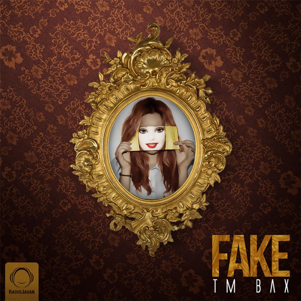 ‎Fake - Single by Tm bax on iTunes