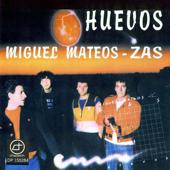 Un poco de satisfacción - Miguel Mateos & Zas