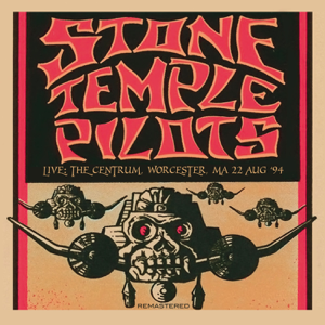 Stone Temple Pilots - Live: The Centrum, Worcester, MA 22 Aug '94 (Remastered)