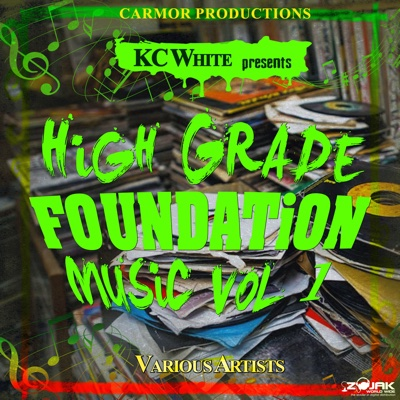 KC White Presents: High Grade Foundation Music, Vol. 1 - Various Artists album
