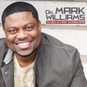 Dr. Mark Williams - Higher Ground (Pressing On)