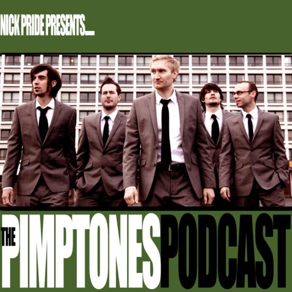 The Pimptones Podcast
