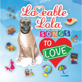 It's Your Birthday  Loveable Lola - Loveable Lola