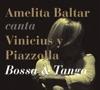 Bossa & Tango, Amelita Baltar