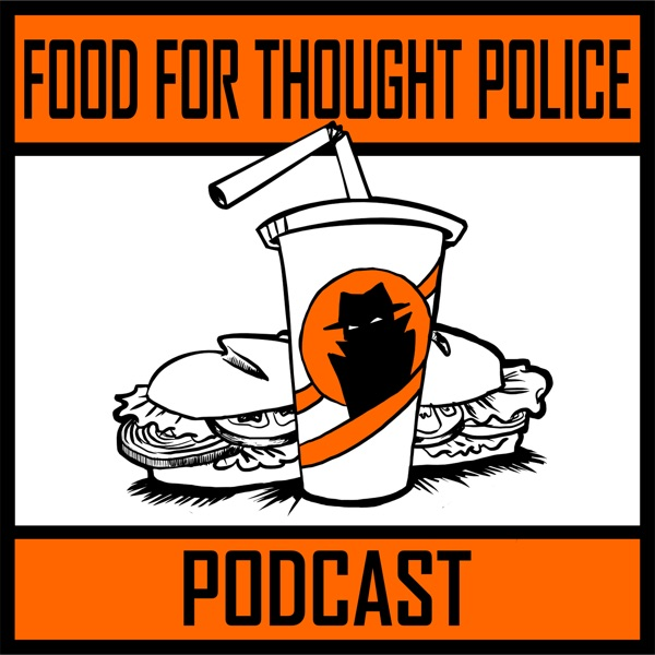 Food for Thought Police
