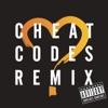 You Don t Know Love Cheat Codes Remixes Single