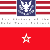 Podcast cover art for The History of the Cold War Podcast