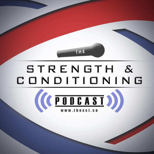 The Strength & Conditioning Podcast