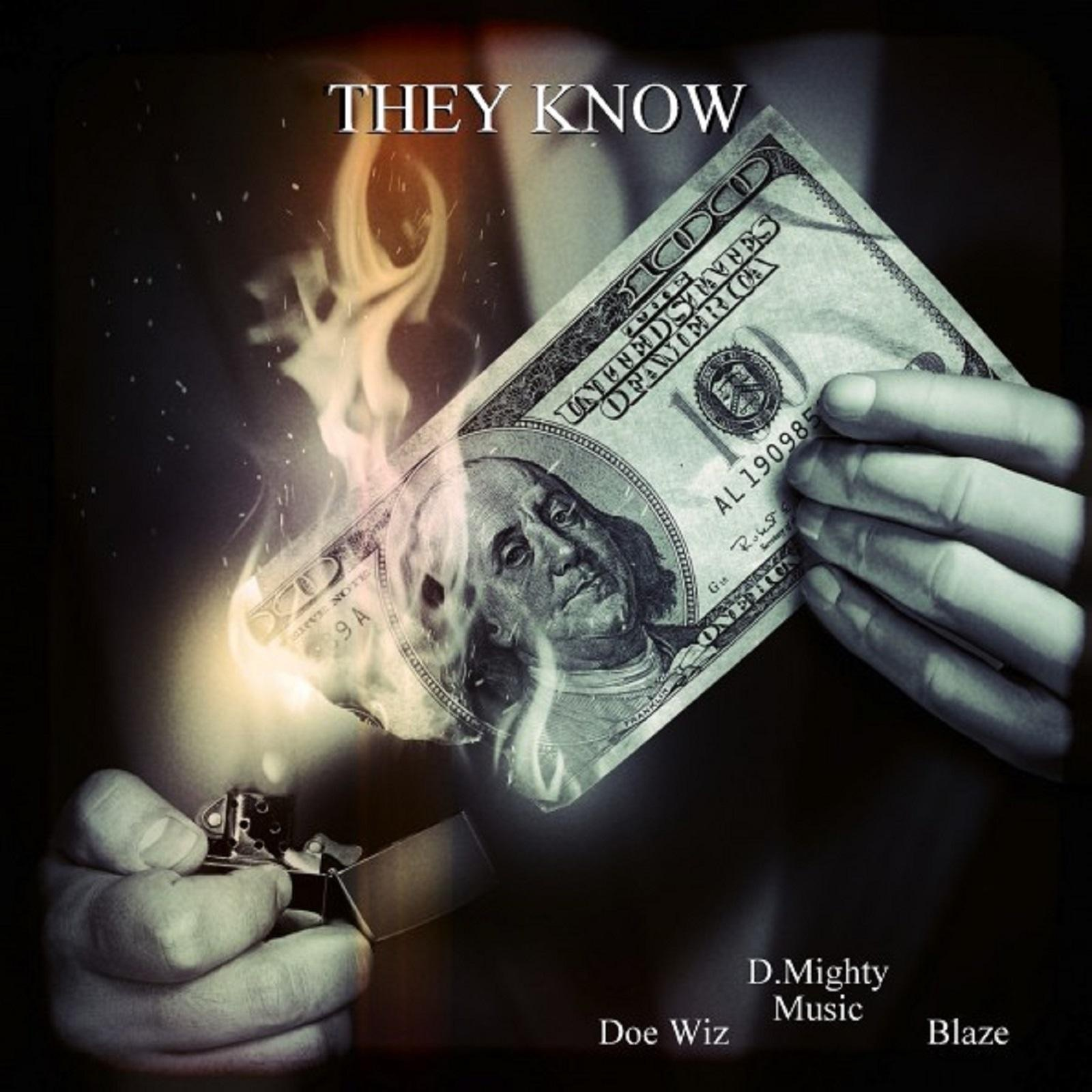They Know (feat. Doe Wiz & Blaze) - Single