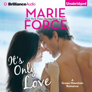 It's Only Love: A Green Mountain Romance, Book 5 (Unabridged)