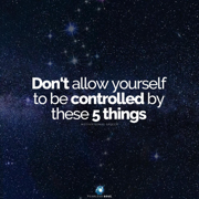 Don't Allow Yourself to Be Controlled by These 5 Things (Motivational Speech) - Fearless Soul