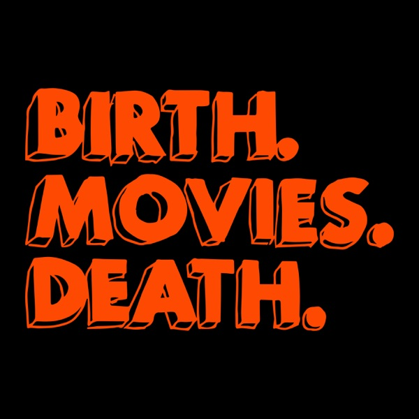 Birth.Movies.Deathcast.