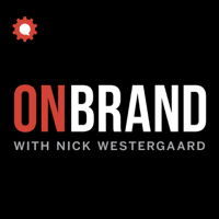 On Brand with Nick Westergaard podcast