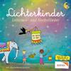 Laternen - und Herbstlieder - Lichterkinder