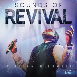 William McDowell - Spirit Break Out feat. Trinity Anderson